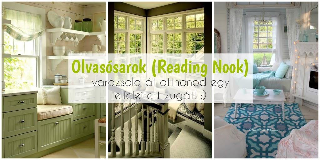 Olvasósarok (Reading Nook) – varázsold át otthonod egy elfelejtett zugát! ;)